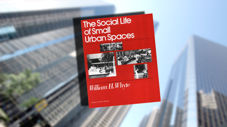 Книга, Social life of small urban spaces, Уильям Уайт