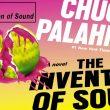 Статья, Вийшов друком новий роман Чака Паланіка «The Invention of Sound»